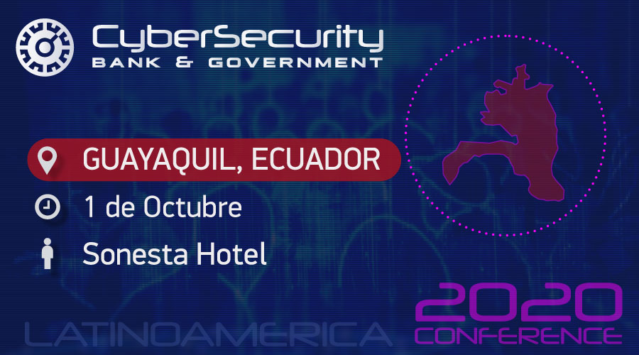 CyberSecurity Bank & Government Ecuador, Guayaquil