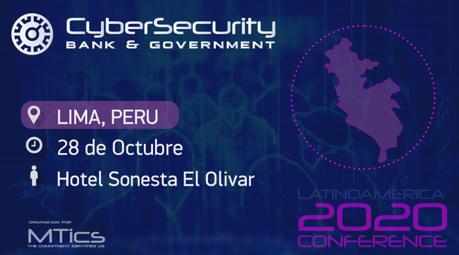 CyberSecurity Bank & Government Lima, Perú